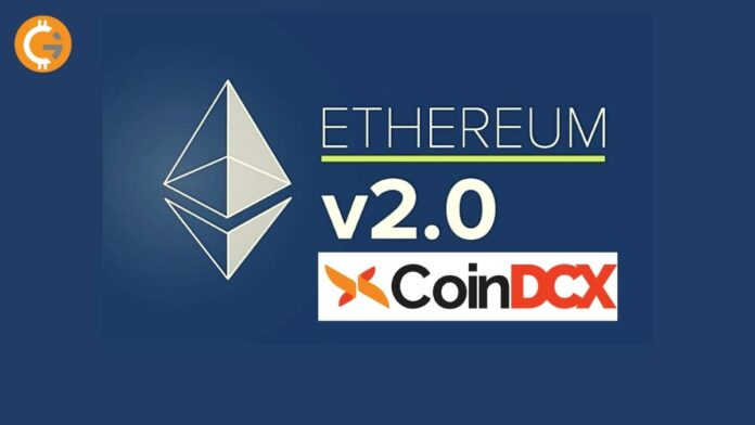 Coinbase-Backed CoinDCX Set to Introduce User-Friendly Staking on ETH 2.0